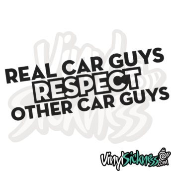 Real Car Guys Respect Other Car Guys Jdm Sticker / Decal